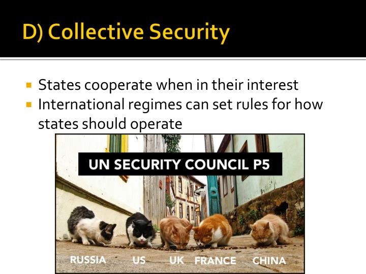 D) Collective Security