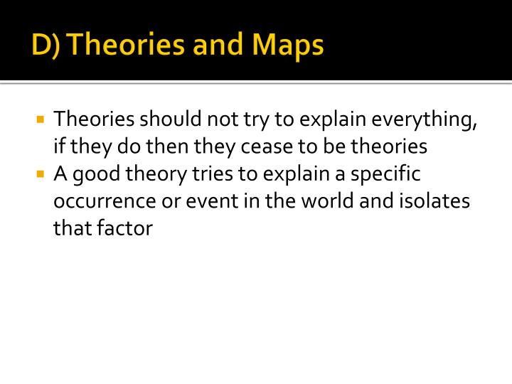 D) Theories and