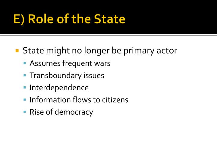 E) Role of the State