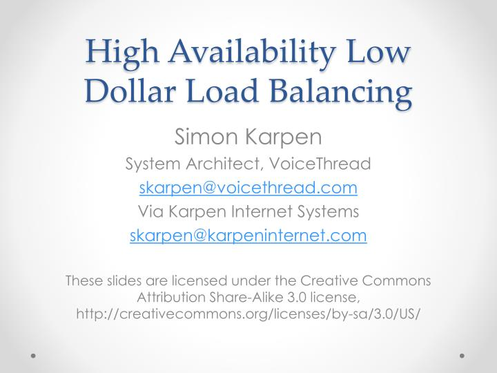 High availability low dollar load balancing