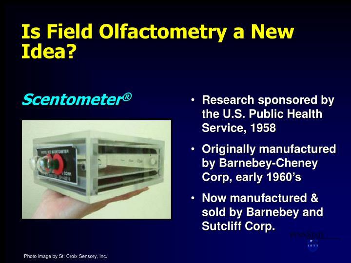 Is Field Olfactometry a New Idea?