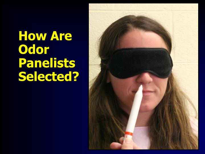 How Are Odor Panelists Selected?