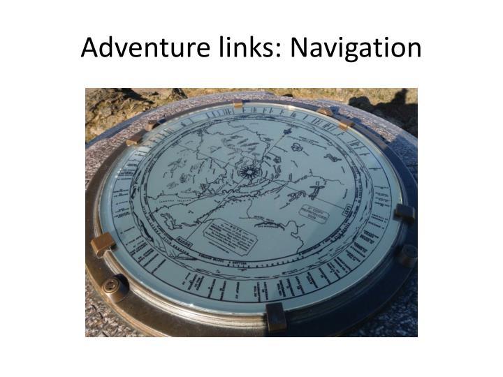 Adventure links: Navigation