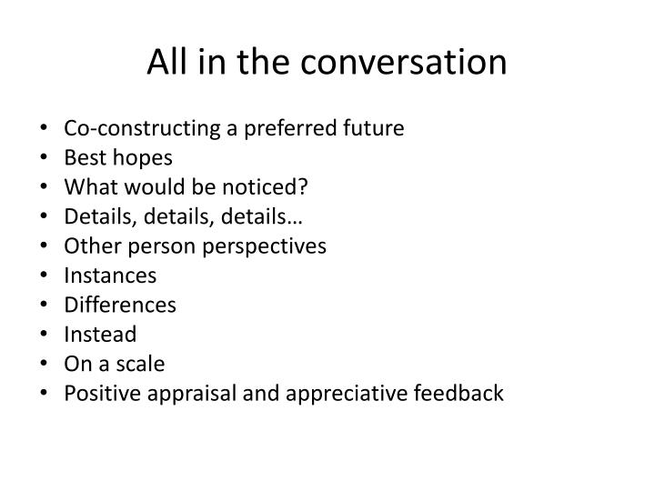 All in the conversation