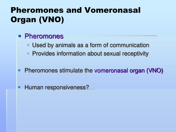 Pheromones and