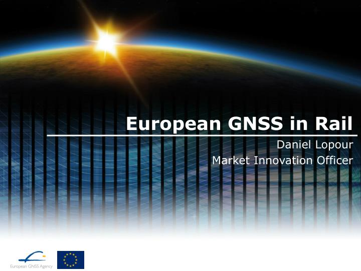 European gnss in rail