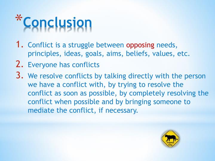 Conflict is a struggle between