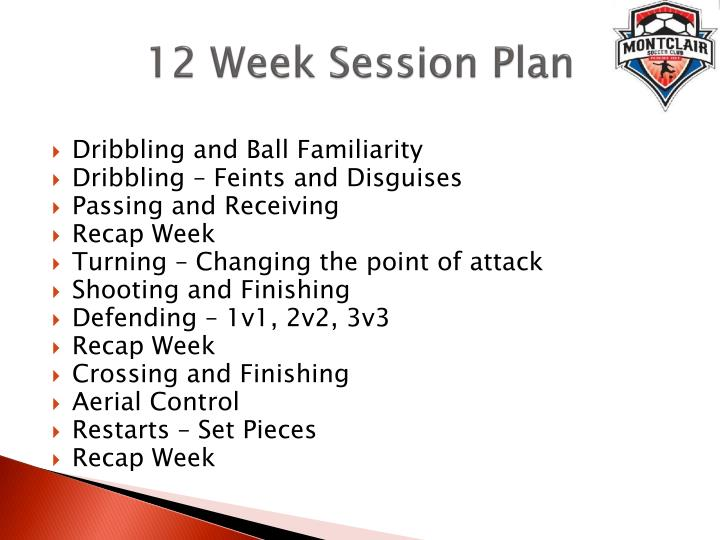12 Week Session Plan