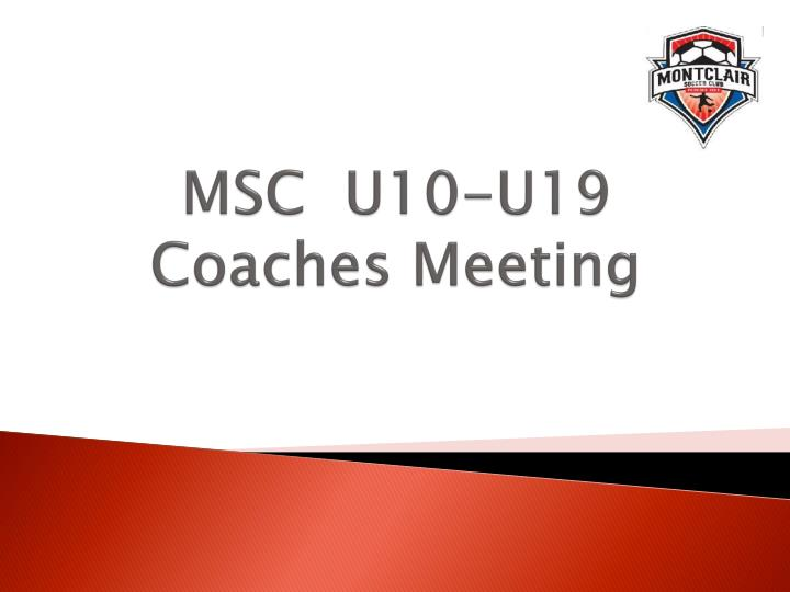 Msc u10 u19 coaches meeting