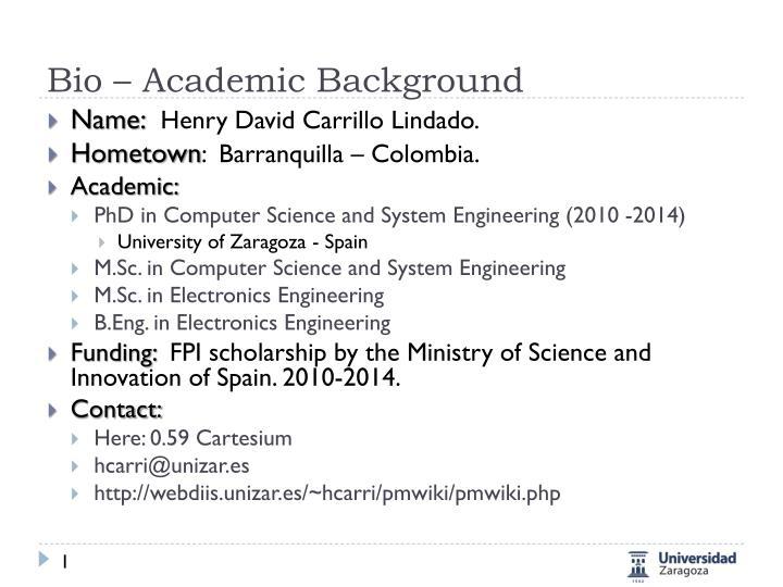 Bio – Academic Background