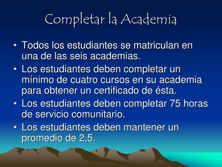 Completar la Academia