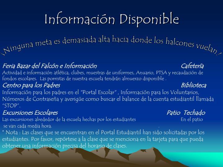 Información Disponible