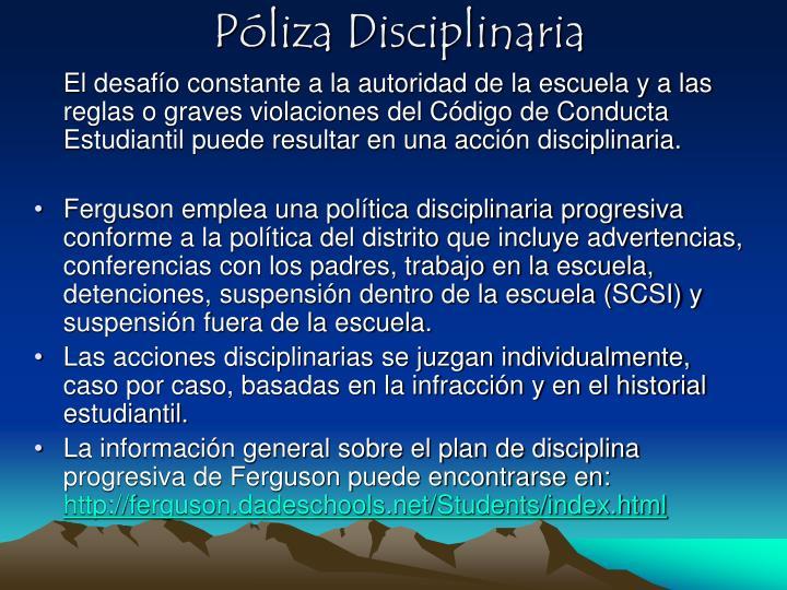 Póliza Disciplinaria