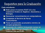 requisitos para la graduaci n