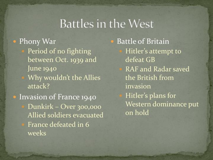 Battles in the West