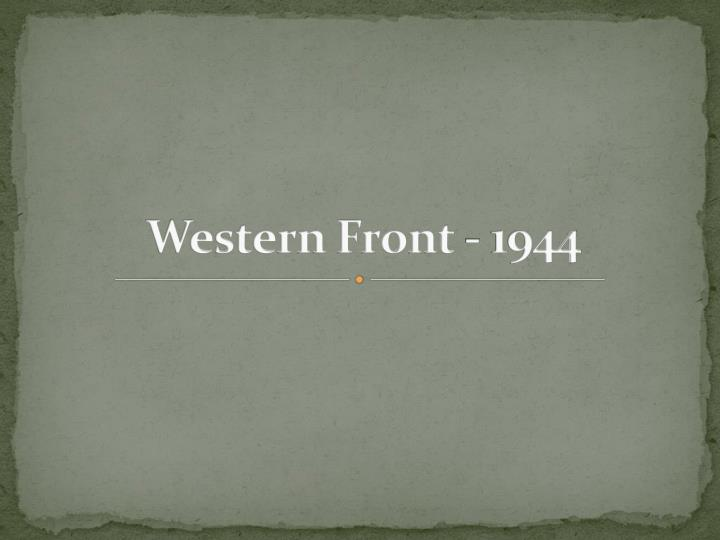 Western Front - 1944