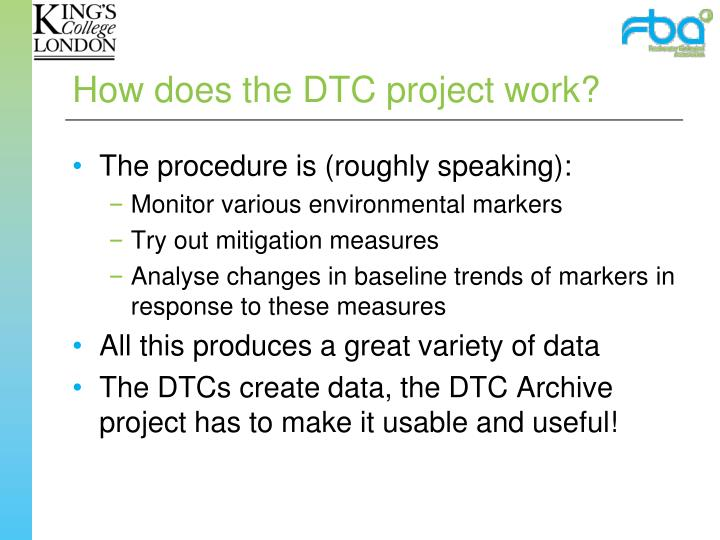 How does the DTC project work?
