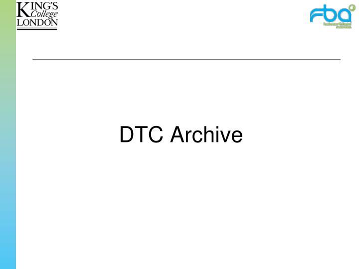 DTC Archive