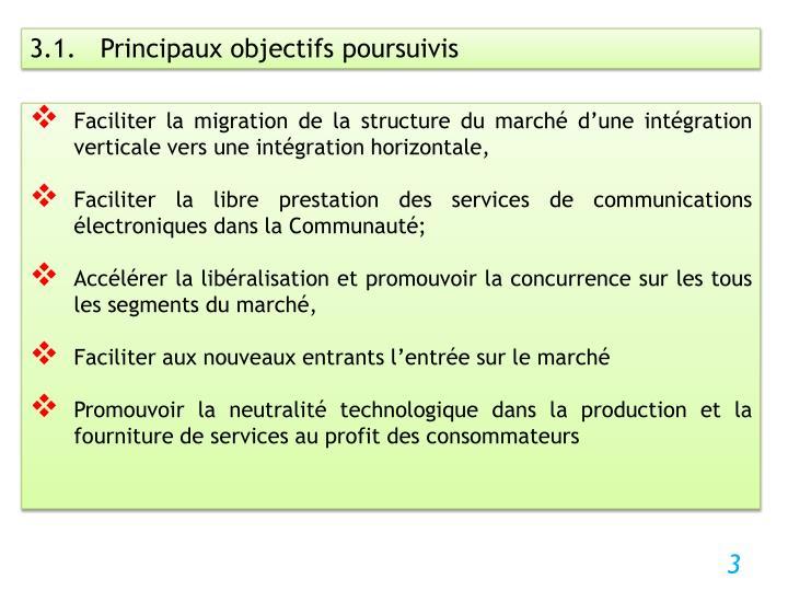3.1.   Principaux objectifs poursuivis
