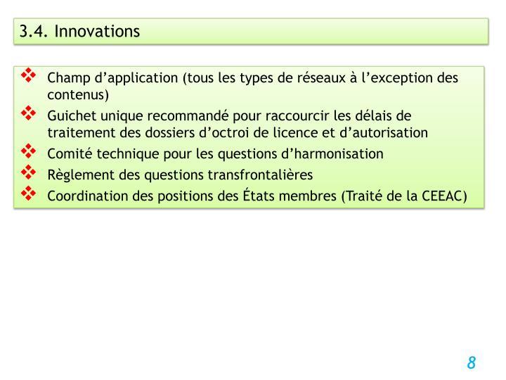 3.4. Innovations