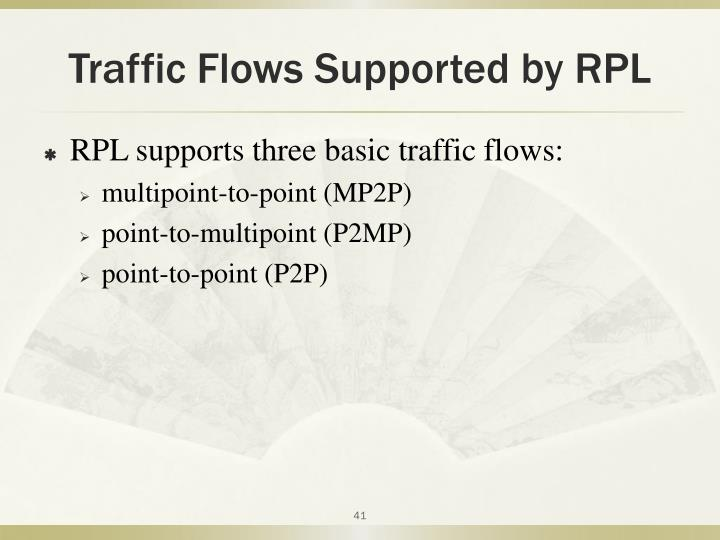 Traffic Flows Supported by RPL