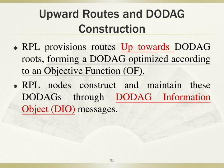 Upward Routes and DODAG Construction