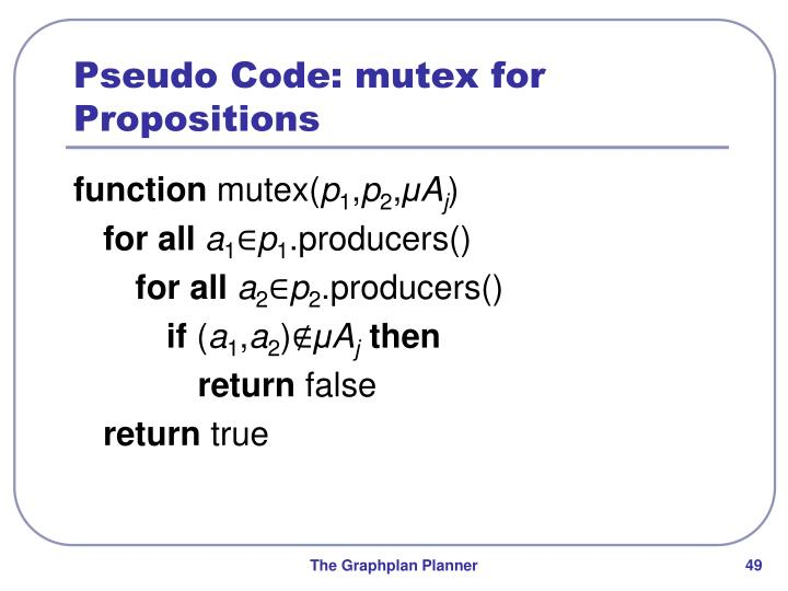 Pseudo Code: mutex for Propositions