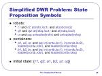 simplified dwr problem state proposition symbols