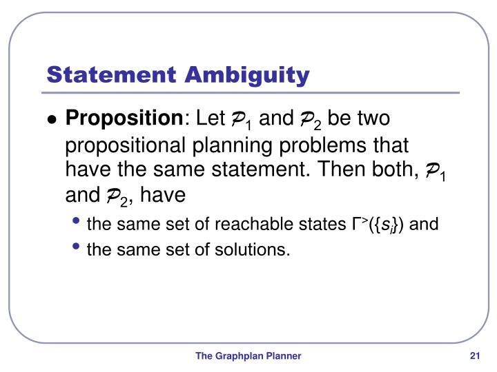 Statement Ambiguity