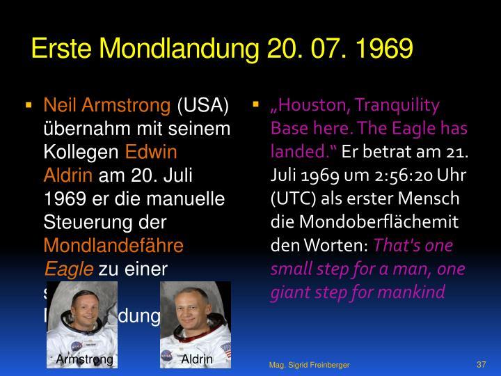 Erste Mondlandung 20. 07. 1969