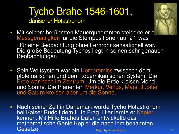Tycho Brahe 1546-1601,
