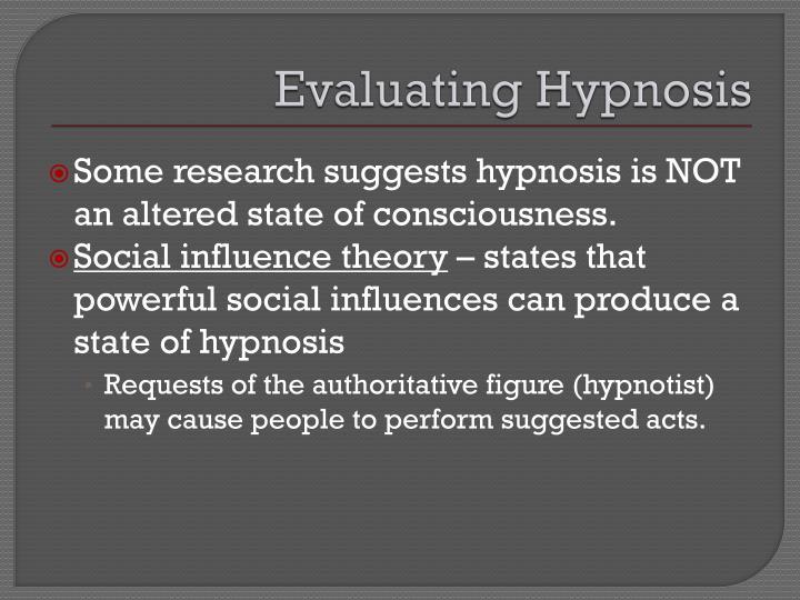 Evaluating Hypnosis