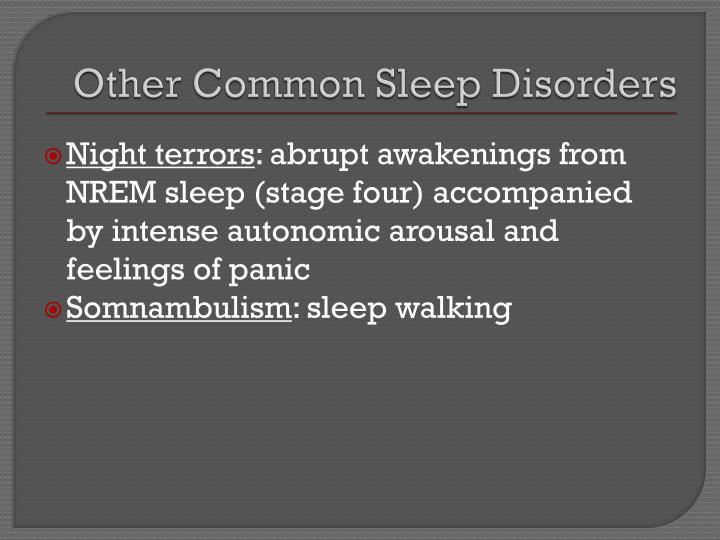 Other Common Sleep Disorders