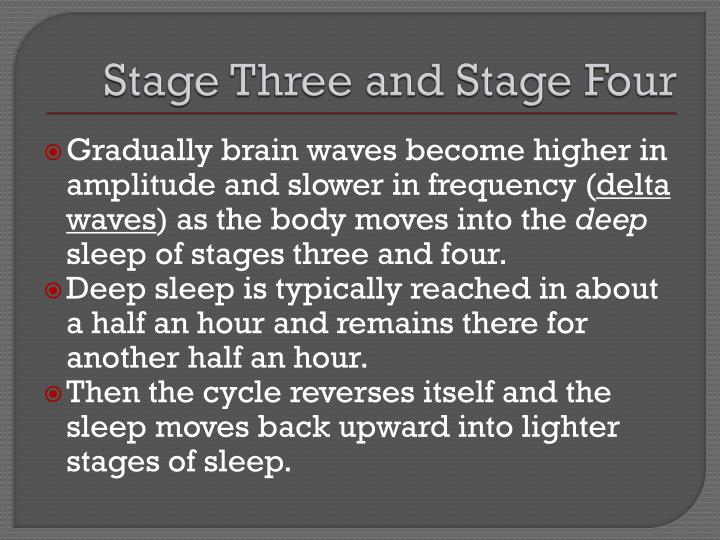 Stage Three and Stage Four