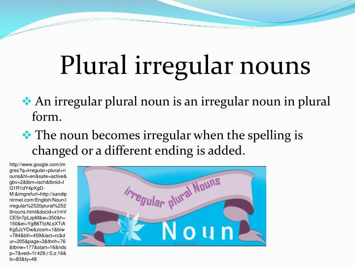 Plural irregular nouns