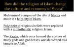 how did the religion of islam change the culture and economy of mecca