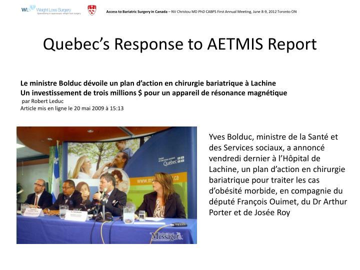 Quebec's Response to AETMIS