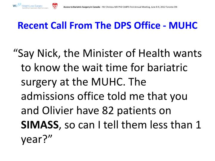 Recent Call From The DPS Office - MUHC