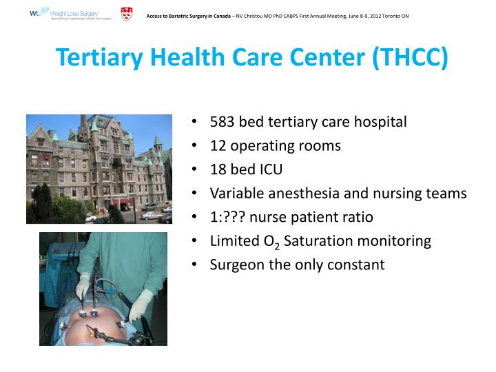 Tertiary Health Care Center (THCC)