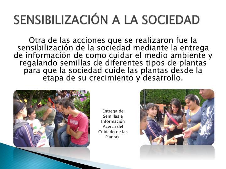 SENSIBILIZACIÓN A LA SOCIEDAD