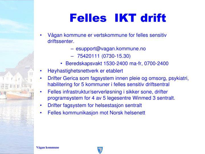 Felles  IKT drift