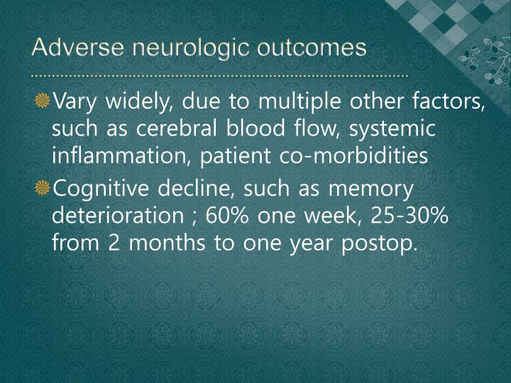Adverse neurologic outcomes