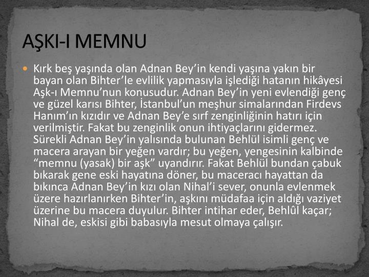 AŞKI-I MEMNU
