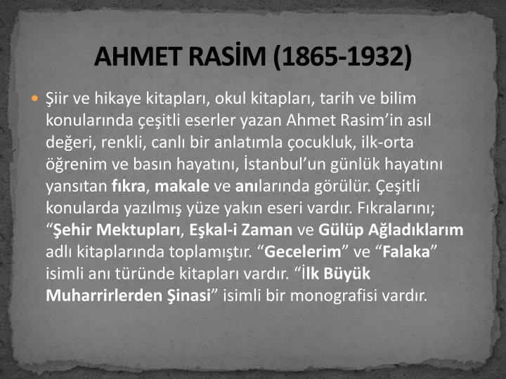 AHMET RASİM (1865-1932)