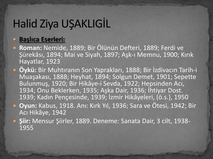 Halid Ziya UŞAKLIGİL