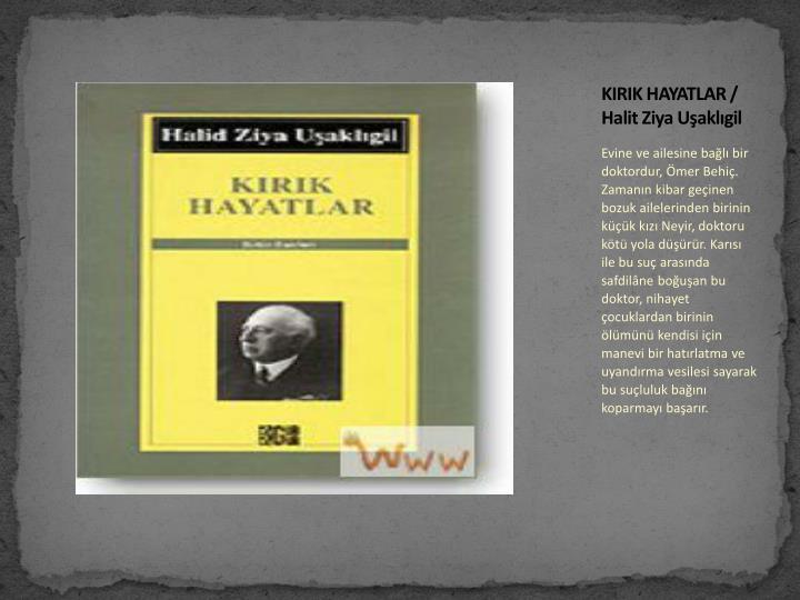 KIRIK HAYATLAR / Halit Ziya Uşaklıgil