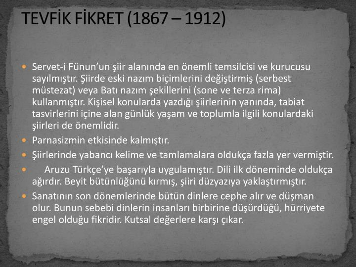 TEVFİK FİKRET (1867 – 1912)