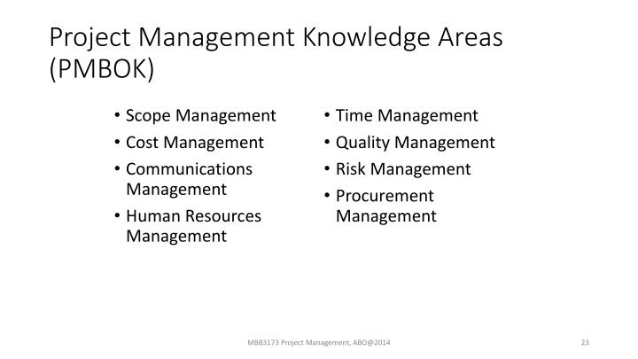 Project Management Knowledge Areas (PMBOK)