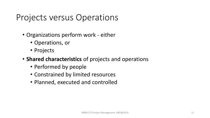 Projects versus Operations