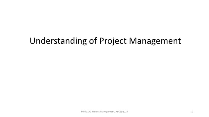 Understanding of Project Management